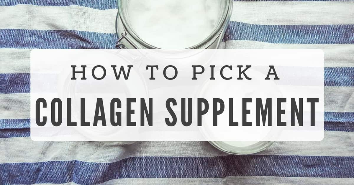 How To Choose a Collagen Supplement