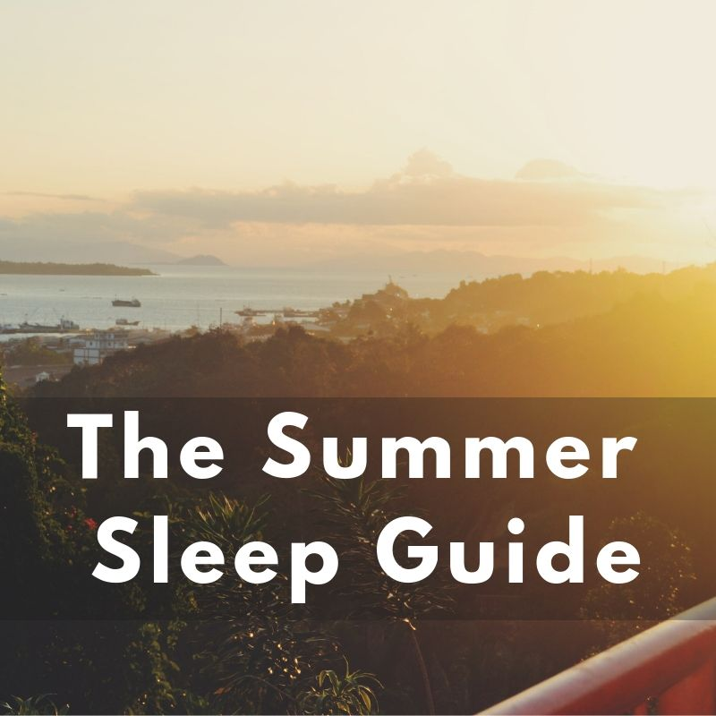 The Best Summer Sleep Guide