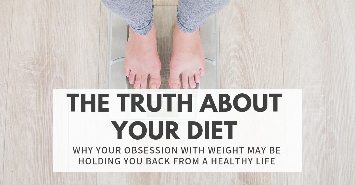 The Truth About Your Diet