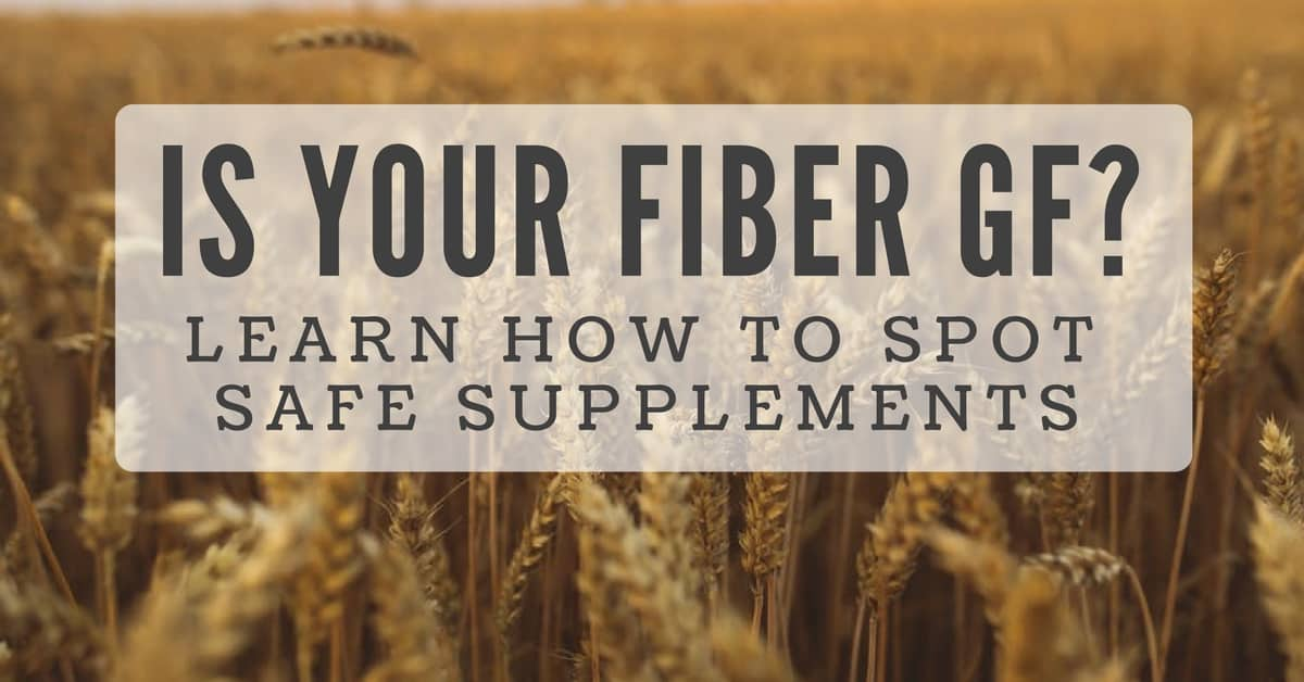 How To Tell If Your Fiber Supplement Is Gluten Free