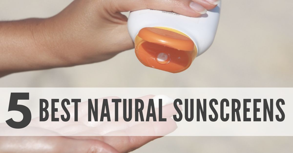 5 Best Natural Sunscreens
