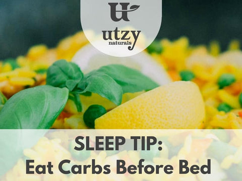Eat Carbs before bed to improve sleep