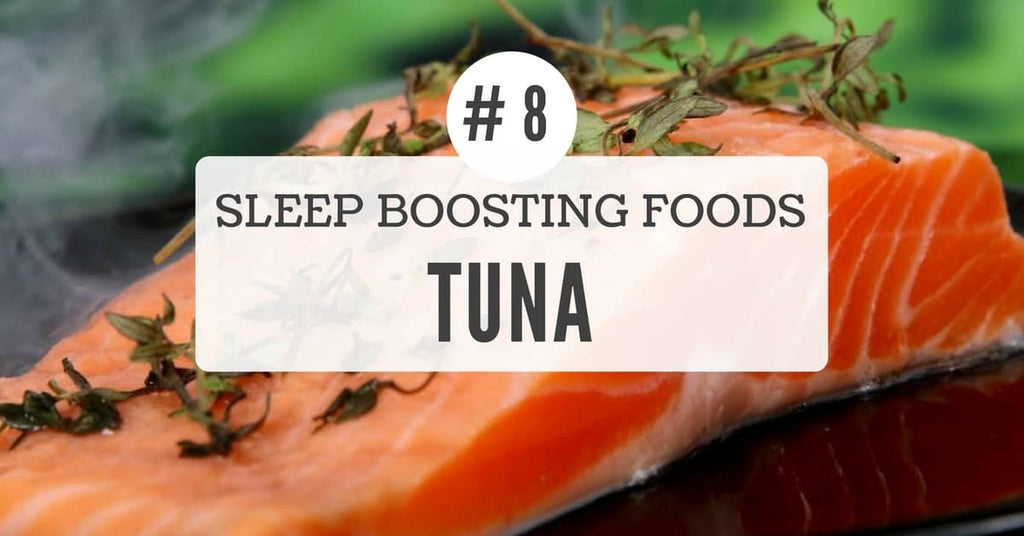 Sleep benefits of tuna