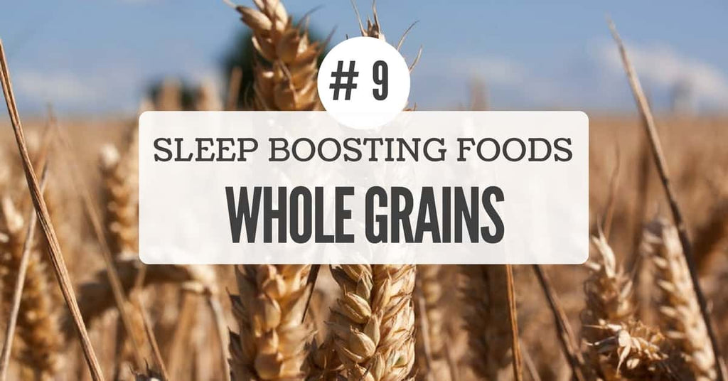 Sleep benefits of whole grains
