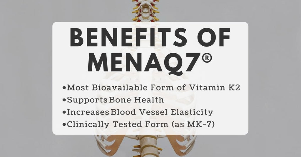 health benefits of MenaQ7®