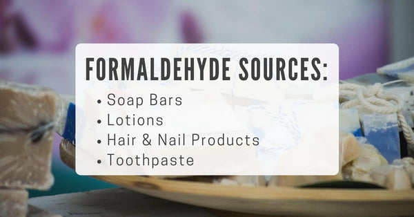 sources of formaldehyde in your home.