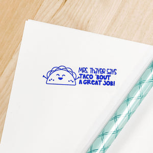 TEACHER STAMP -- TACO 'BOUT A GREAT JOB!