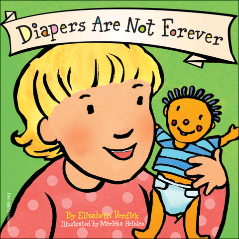 DIAPERS ARE NOT FOREVER (BOARD BOOK)