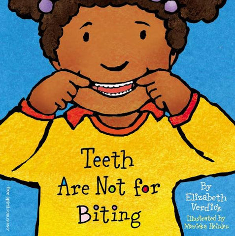 TEETH ARE NOT FOR BITING (BOARD BOOK)