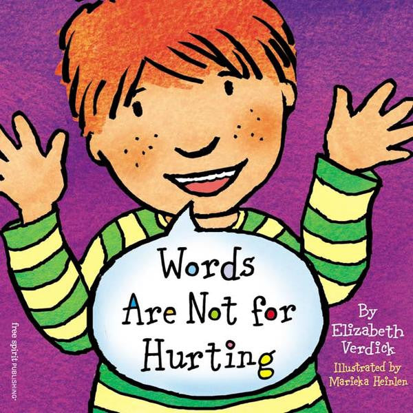 WORDS ARE NOT FOR HURTING (BOARD BOOK)