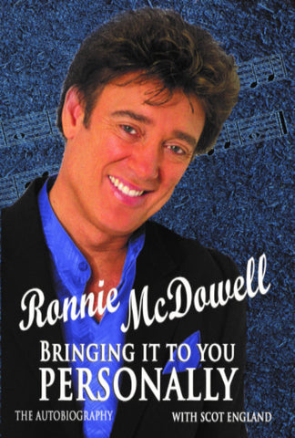 Ronnie McDowell's Autobiography