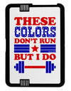 These Colors Don't Run But I Do - Patriotic Workout Black Jazz Kindle Fire HD Cover by TooLoud