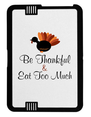 Be Thankful Eat Too Much Black Jazz Kindle Fire HD Cover