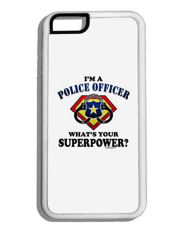 Police Officer - Superpower White Dauphin iPhone 6 Cover