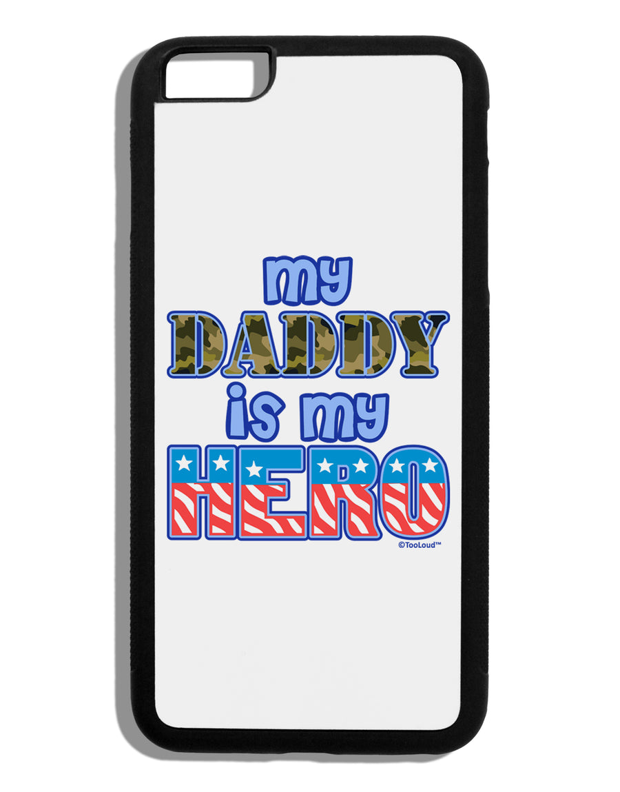 My Daddy is My Hero - Armed Forces - Blue Black Dauphin iPhone 6 Plus Cover by TooLoud