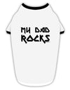 My Dad Rocks Stylish Cotton Dog Shirt by TooLoud
