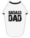 Badass Dad Stylish Cotton Dog Shirt by TooLoud