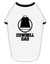 Cowbell Dad Stylish Cotton Dog Shirt by TooLoud