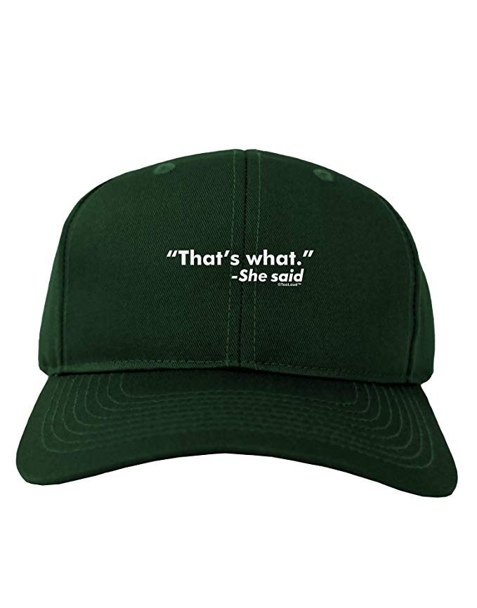 Thats What She Said Adult Dark Baseball Cap Hat