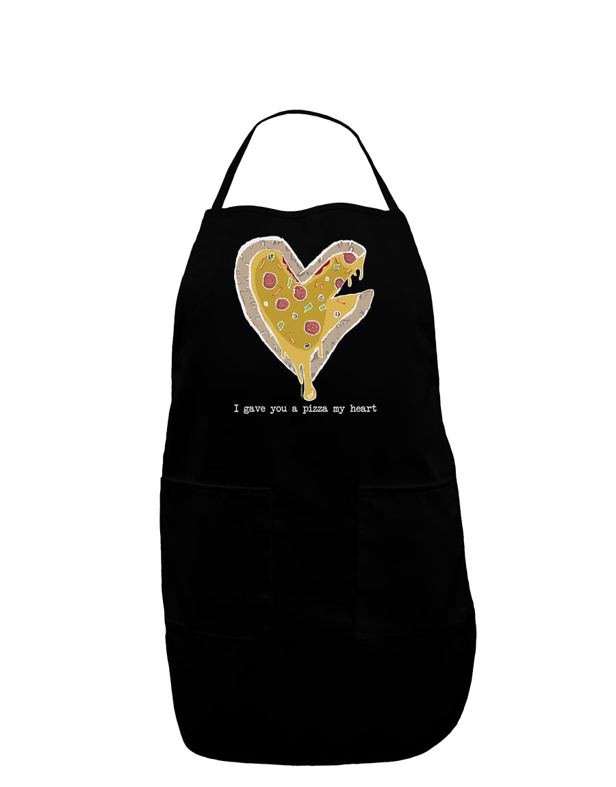 I gave you a Pizza my Heart Plus Size Dark Apron Tooloud