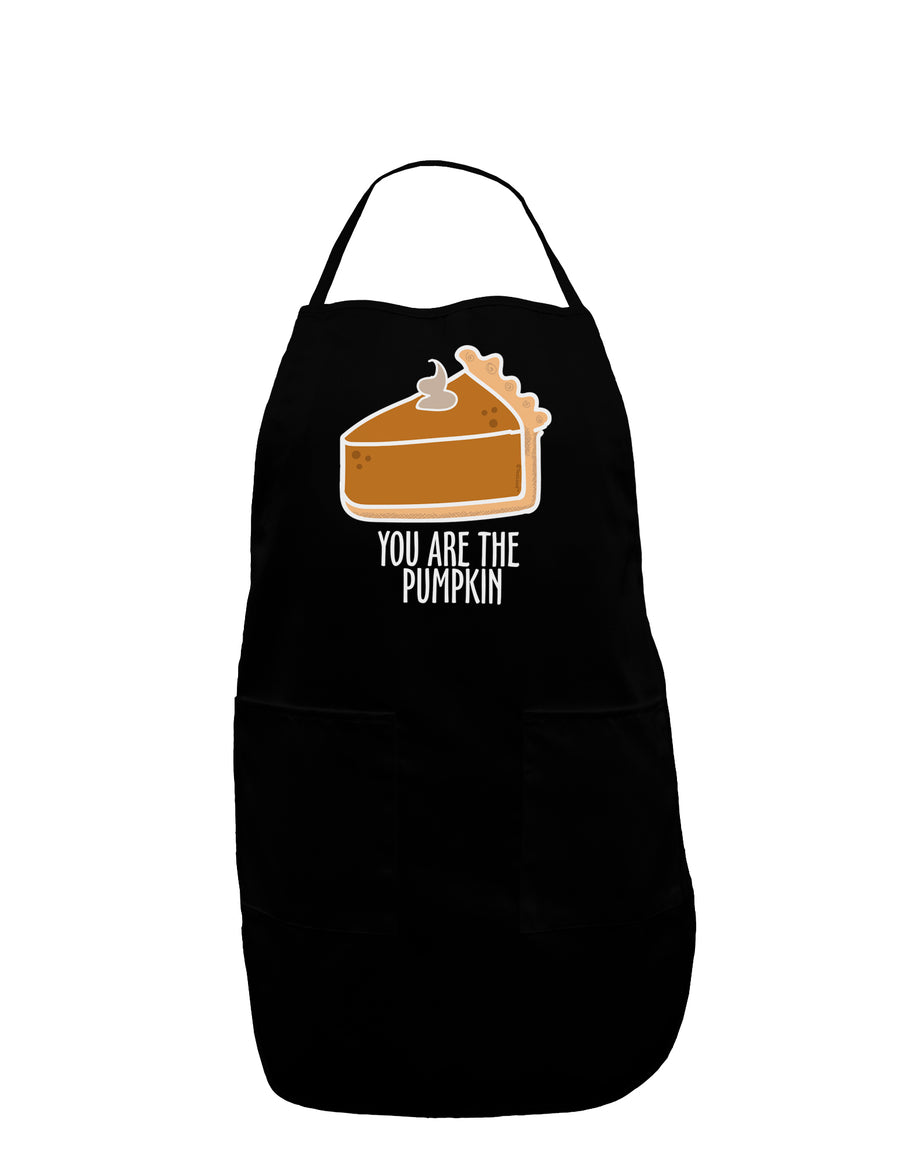 You are the PUMPKIN Plus Size Dark Apron Tooloud