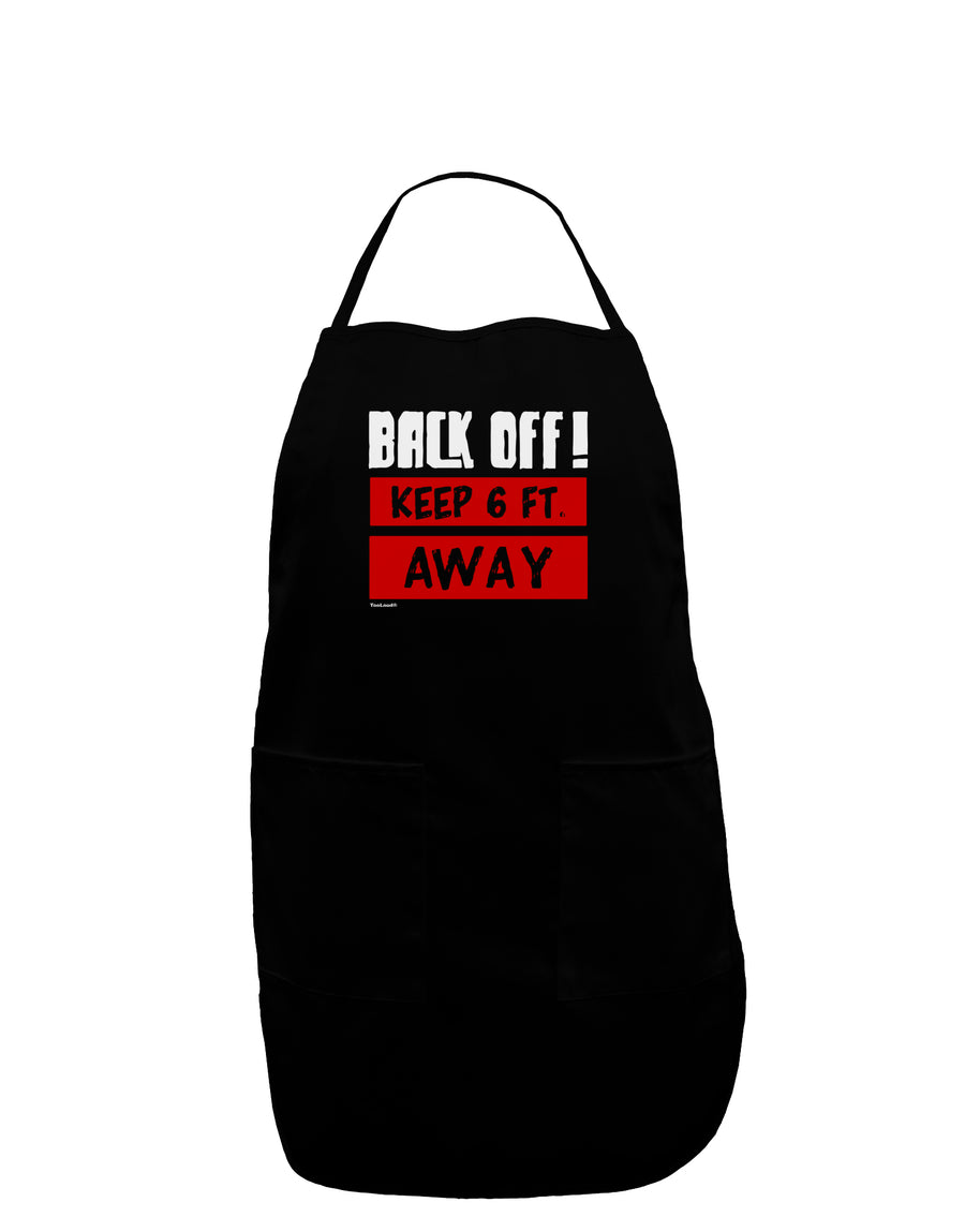 BACK OFF Keep 6 Feet Away Plus Size Dark Apron Tooloud