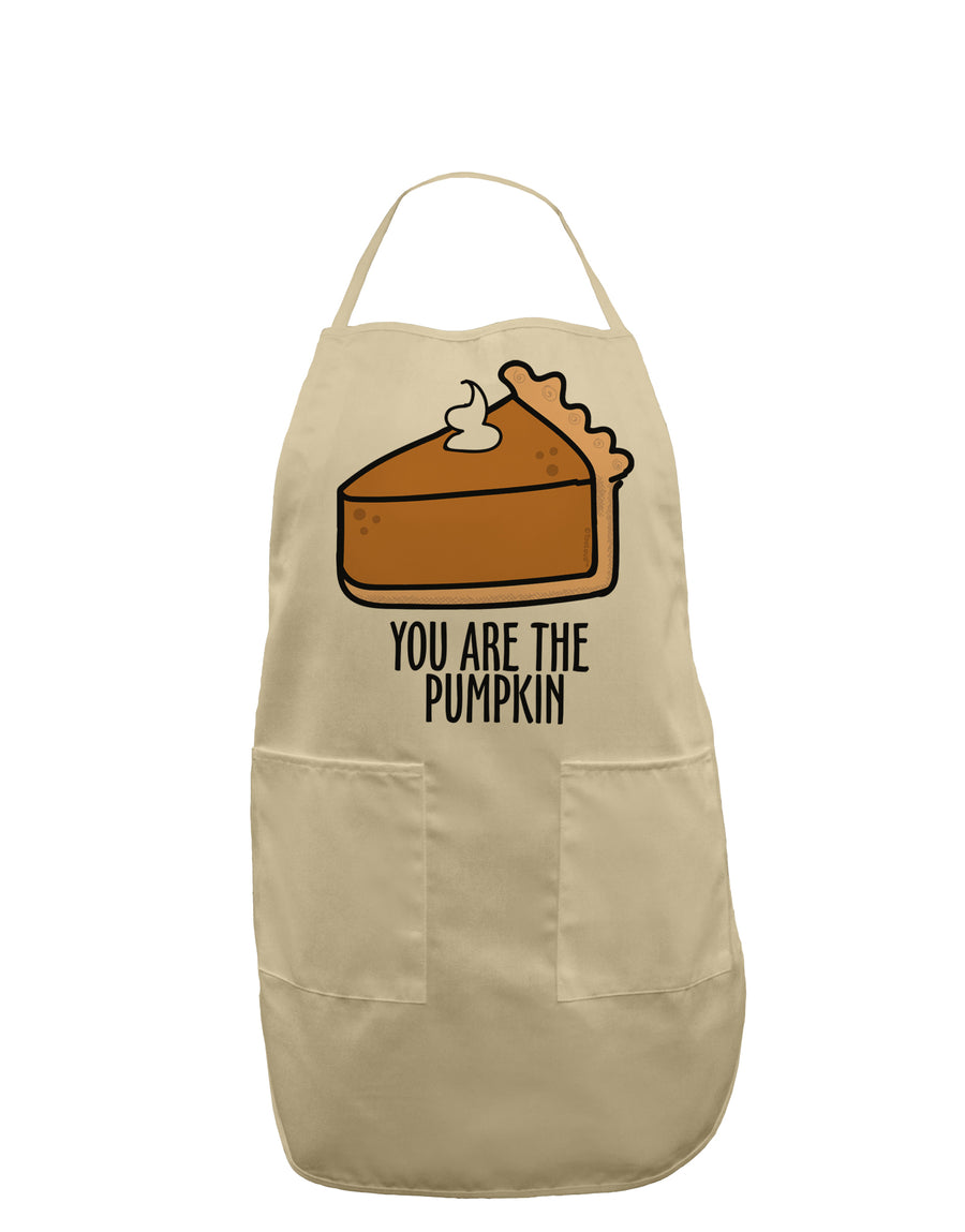 You are the PUMPKIN Adult Apron White One-Size Tooloud