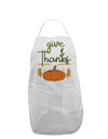 Give Thanks Adult Apron White One-Size Tooloud
