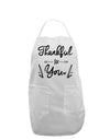 Thankful for you Adult Apron White One-Size Tooloud