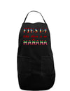Fiesta Like There's No Manana Dark Adult Apron