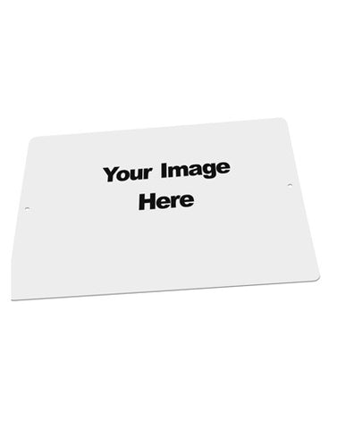 "Your Own Image Customized Picture Large Aluminum Sign 12 x 18"" - Landscape"