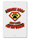 "Rescue Dogs - Superpower Aluminum 8 x 12"" Sign"