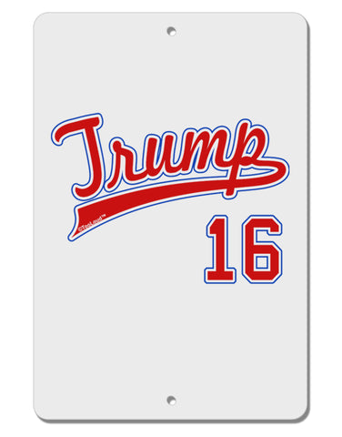 "TooLoud Trump Jersey 16 Aluminum 8 x 12"" Sign"