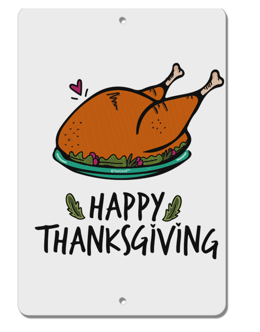 TooLoud Happy Thanksgiving Aluminum 8 x 12 Inch Sign