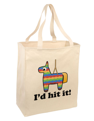 I'd Hit it - Funny Pińata Design Large Grocery Tote Bag by TooLoud