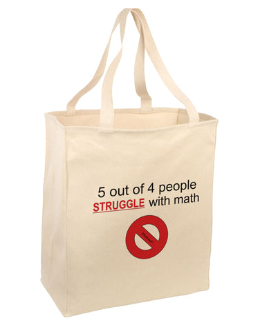 5 out of 4 People Funny Math Humor Large Grocery Tote Bag-Natural by TooLoud