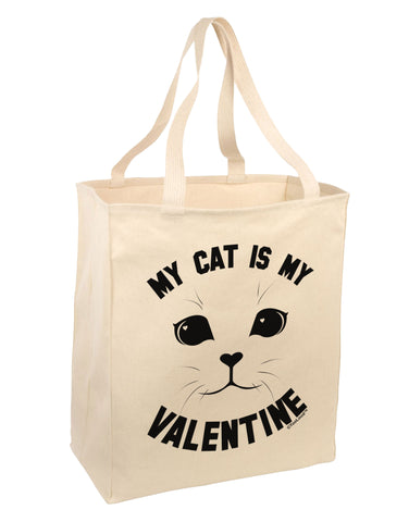 My Cat is my Valentine Large Grocery Tote Bag by TooLoud
