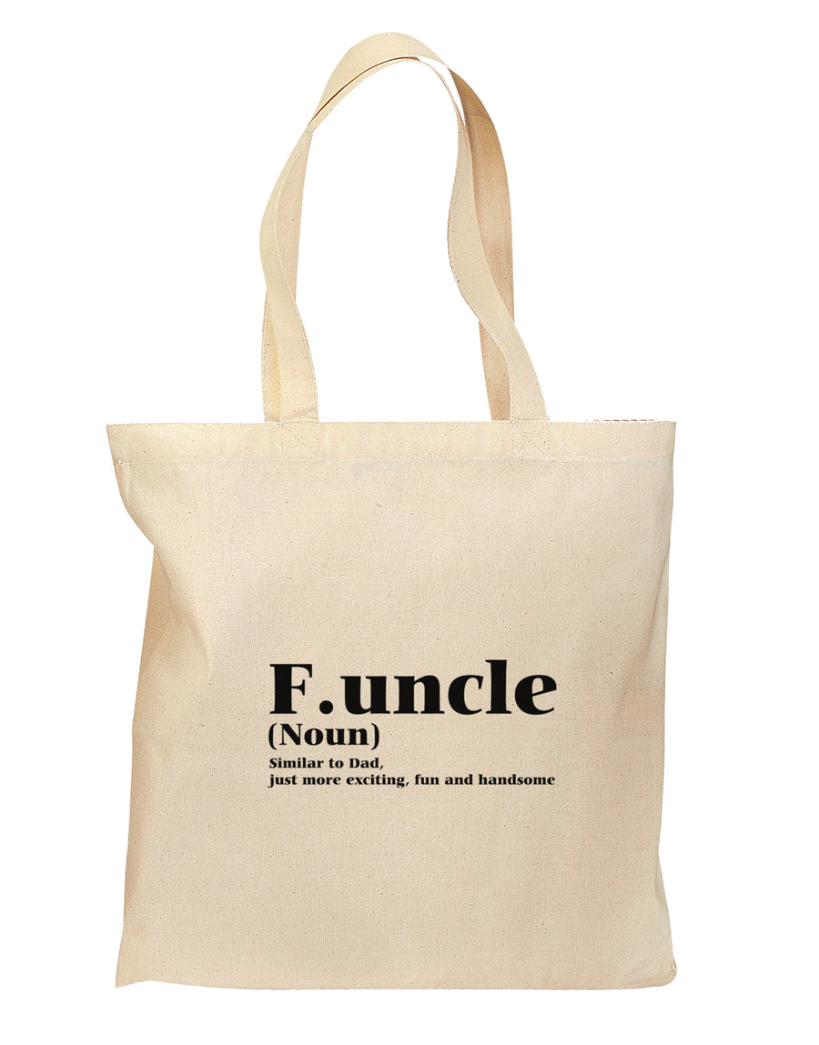 Funcle - Fun Uncle Grocery Tote Bag - Natural by TooLoud