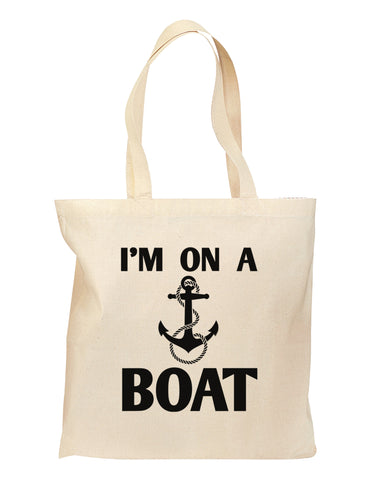 I'm on a BOAT Grocery Tote Bag