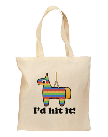 I'd Hit it - Funny Pińata Design Grocery Tote Bag by TooLoud