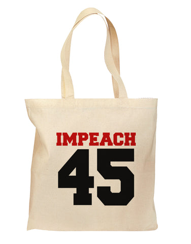 Impeach 45 Grocery Tote Bag - Natural by TooLoud