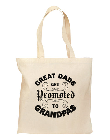 Great Dads get Promoted to Grandpas Grocery Tote Bag