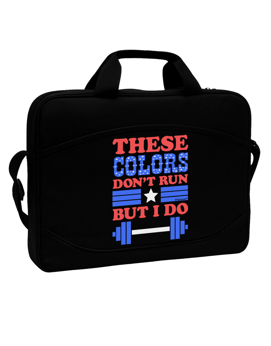 "These Colors Don't Run But I Do - Patriotic Workout 15"" Dark Laptop / Tablet Case Bag by TooLoud"