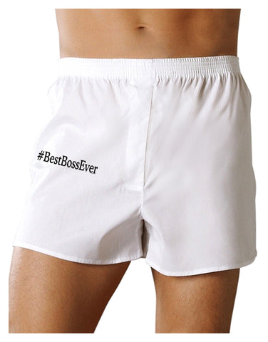 #BestBossEver Text - Boss Day Boxers Shorts
