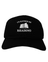 I'd Rather Be Reading Adult Dark Baseball Cap Hat