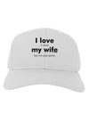 I Love My Wife - Poker Adult Baseball Cap Hat
