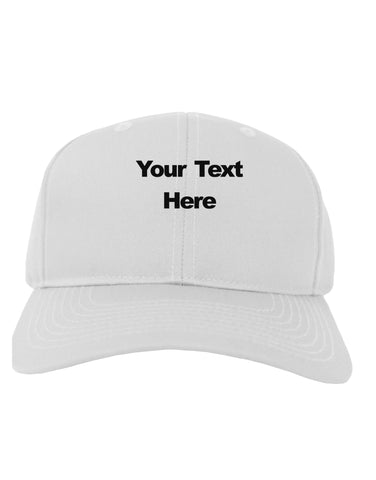 Enter Your Own Words Customized Text Adult Baseball Cap Hat