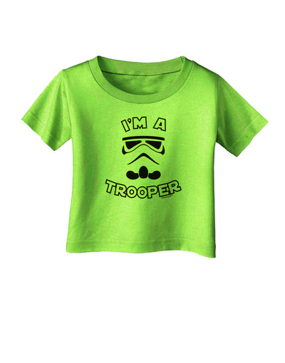 I'm A Trooper Infant T-Shirt