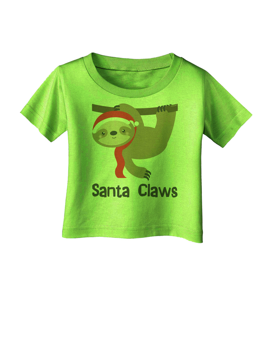 Cute Christmas Sloth - Santa Claws Infant T-Shirt by TooLoud