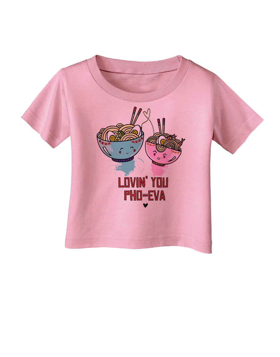 Lovin you Pho Eva Infant T-Shirt White 18Months Tooloud